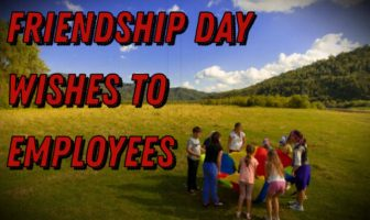 Friendship Day Wishes to Employees – Friendship Messages Quotes