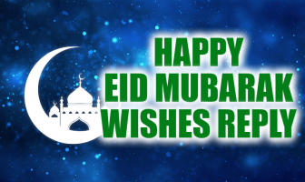 Happy Eid Mubarak Wishes Reply – Eid-ul-Fitr Thank You Messages
