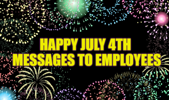 Happy July 4th Messages to Employees | American Independence Day Wishes