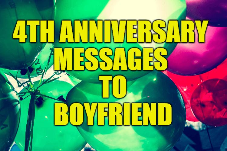 4th Anniversary Messages to Boyfriend