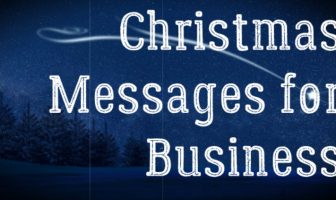 Christmas Messages for Business – Good Wishes, Greetings