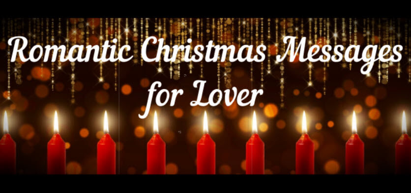 Romantic Christmas Messages for Lover