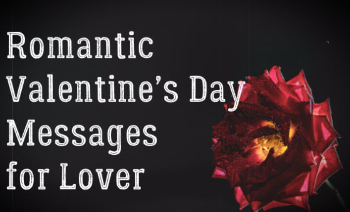 Romantic Valentine's Day Messages for Lover – Love Messages