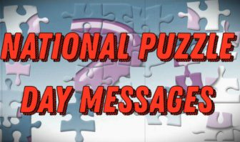 National Puzzle Day (January 29) Messages and Quotes