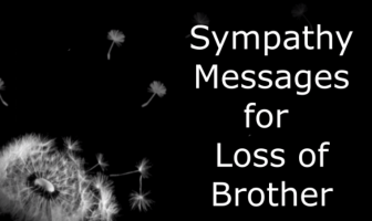 Sympathy Messages for Loss of Brother
