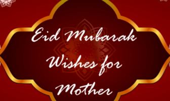 Eid Ul Fitr Messages: Happy Eid Mubarak Wishes for Mother