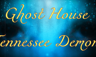 Horror Story : Ghost House – Tennessee Demon