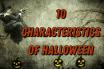 10 Characteristics Of Halloween - Halloween Story Features
